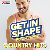 Biggest Loser Workout Mix - Country Hits Remixed by Various Artists
