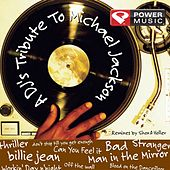 A Dj's Tribute to Michael Jackson by Power Music