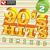 90s Hits Remixed Vol. 2 (60 Minute Non-Stop Workout Mix) [128 BPM] von Various Artists