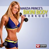 Marzia Prince's Bikini Body Workout Mix (60 Minute Non-Stop Workout Mix) [128-132 BPM] by Various Artists