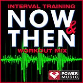 Interval Training Now & Then Workout (Interval Training Workout) [4: 3 Format] by Various Artists