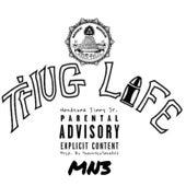 Thug Life de Handsome Jimmy Jr