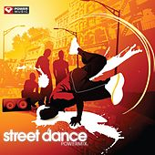 Street Dance Workout Mix (60 Min Non-Stop Workout Mix (Multi BPM) ) by Various Artists