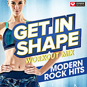 Biggest Loser Workout Mix - Modern Rock Hits by Various Artists