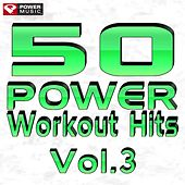 50 Power Workout Hits Vol. 3 by Various Artists