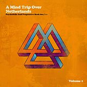 A Mind Trip over Netherlands (Dutch Psychedelia and Progressive Rock 60s/70s) von Various Artists