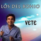 Vete de Los Del Bohio