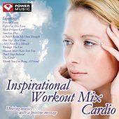 Inspirational Workout Mix - Cardio (60 Min Non-Stop Cardio Mix (138-152 BPM) ) by Various Artists