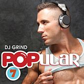 Popular 7 (Mixed by DJ Grind) de Various Artists
