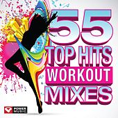 55 Top Hits - Workout Mixes (Unmixed Workout Music Ideal for Gym, Jogging, Running, Cycling, Cardio and Fitness) by Various Artists