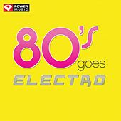 80s Goes Electro (60 Minute Non-Stop Workout Mix (135 BPM) ) by Power Music