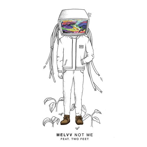 Not Me (feat. Two Feet) by Melvv