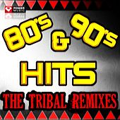 80s & 90s Hits - The Tribal Remixes (60 Minute Non-Stop Workout Mix (135 BPM) ) von Various Artists