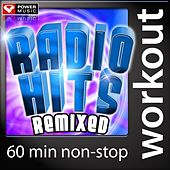 Radio Hits Remixed (60 Minute Non Stop Workout Mix) [133-139 BPM] by Various Artists