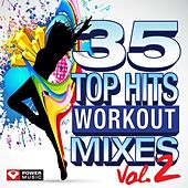 35 Top Hits - Workout Mixes Vol. 2 by Various Artists