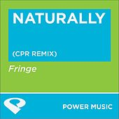 Naturally-Ep by Fringe