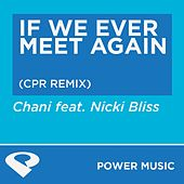 If We Ever Meet Again - EP by Chani