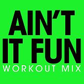 Ain't It Fun - Single by Fringe