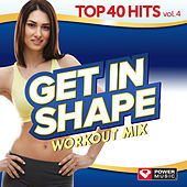 Biggest Loser Workout Mix - Top 40 Hits, Vol. 4 (60 Min Non-Stop Workout Mix (128-132 BPM) ) by Various Artists