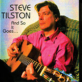 And So It Goes... by Steve Tilston
