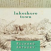 Lakeshore Town by Richard Anthony