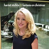Fantasia on Christmas by Harriet Stubbs