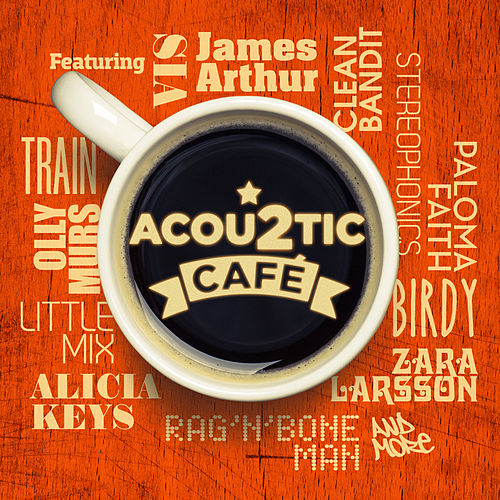 Acoustic Café 2 by Various Artists