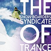 The Snowboarders Syndicate of Trance by Various Artists
