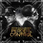 Perder el Control (feat. Master Gian) by Luis Perico Ortiz