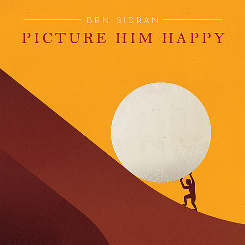 Picture Him Happy by Ben Sidran