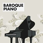 Baroque Piano by Various Artists