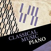Classical Music - Piano von Various Artists