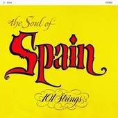 The Soul of Spain (Remastered from the Original Master Tapes) de 101 Strings Orchestra