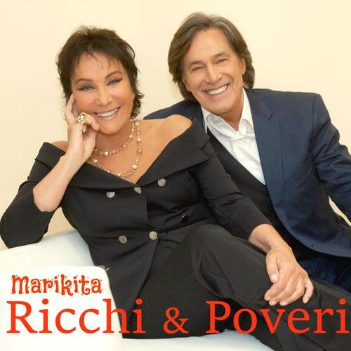 Marikita (Tratto dalla colonna sonora di Poveri ma Ricchi) di Ricchi E Poveri