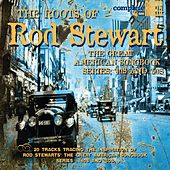 The Roots of Rod Stewart - The Great American Songbook (40's & 50's) by Various Artists