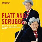 The Sound of Foggy Mountain Soul de Flatt and Scruggs