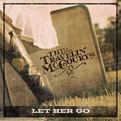 Let Her Go von The Travelin' McCourys