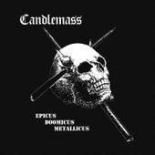 Epicus Doomicus Metallicus by Candlemass