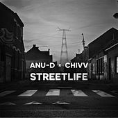 Streetlife (feat. Chivv) by Anu-D