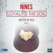 Loyal to the Soil de Nines