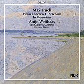 Bruch: Complete Works for Violin & Orchestra, Vol. 2 by Antje Weithaas
