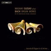 J.S. Bach: Organ Works de Masaaki Suzuki