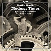 Modern Times (Score Restoration by Timothy Brock) by NDR Radiophilharmonie