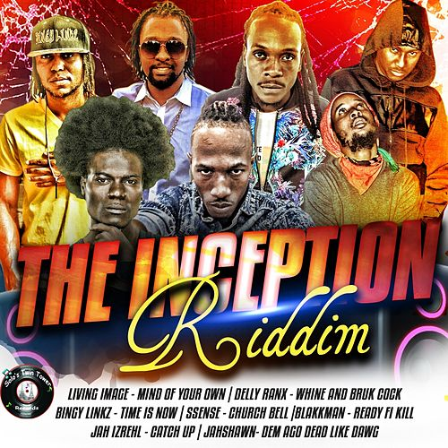 The Inception Riddim by Various Artists