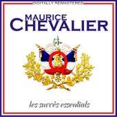 Les succès essentials [Remastered] (Remastered) de Maurice Chevalier