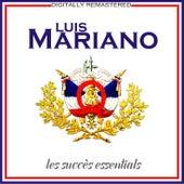Les succès essentials [Remastered] (Remastered) von Luis Mariano
