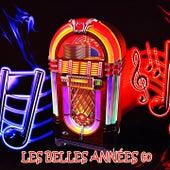 Les Belles Années 60 by Various Artists