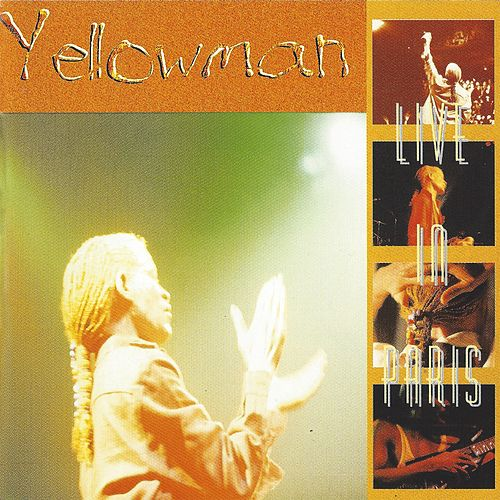 Yellowman Live in Paris by Yellowman