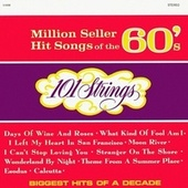 Million Seller Hit Songs of the 60s (Remastered from the Original Master Tapes) by 101 Strings Orchestra