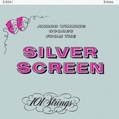 Award Winning Scores from the Silver Screen (Remastered from the Original Master Tapes) by 101 Strings Orchestra